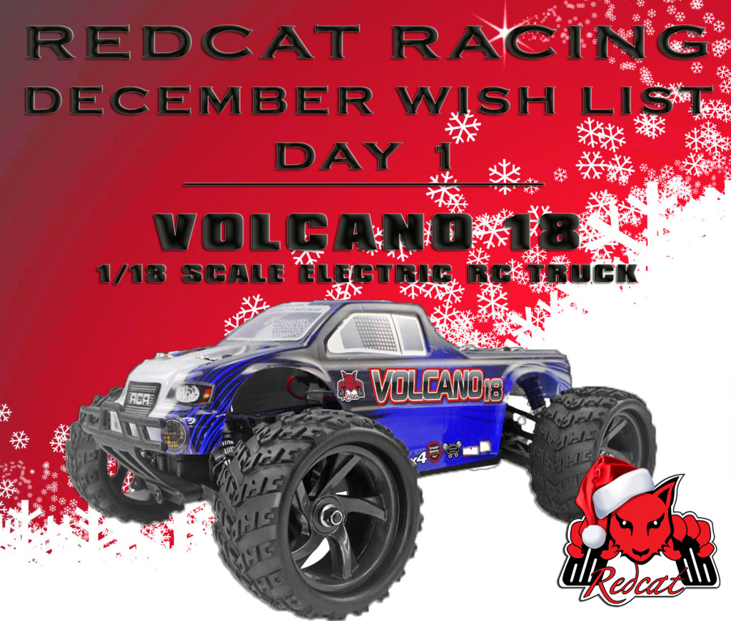 Redcat Racing December Wish List Day 1 - Volcano 18